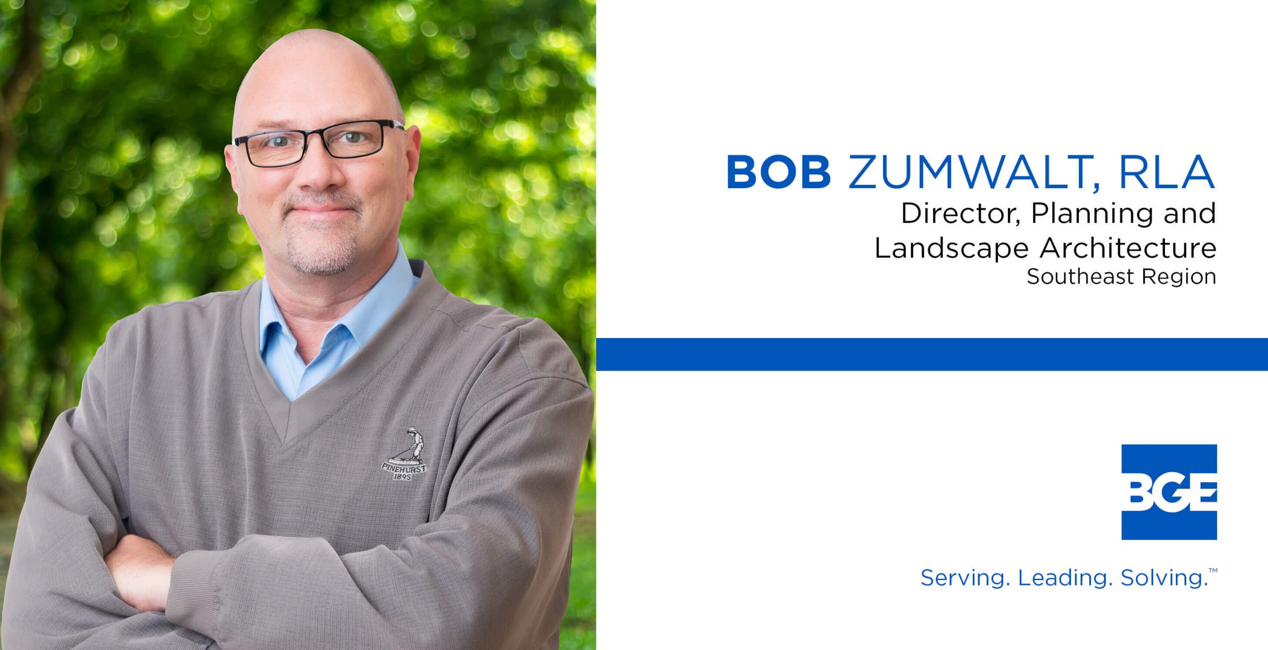 Bob Zumwalt Joins BGE as Director of Planning and Landscape Architecture