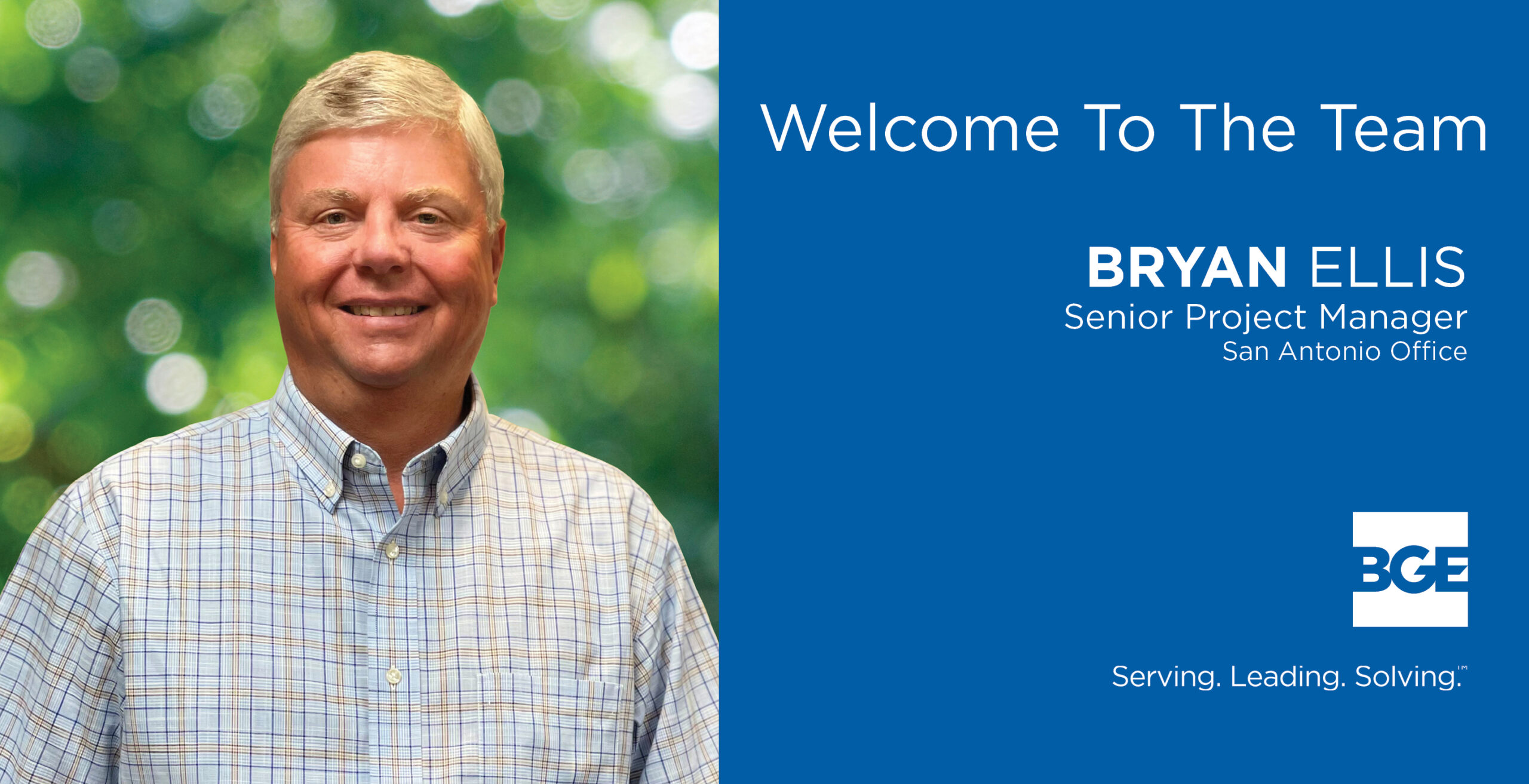 Welcome graphic to announce Bryan Ellis to BGE, Inc.