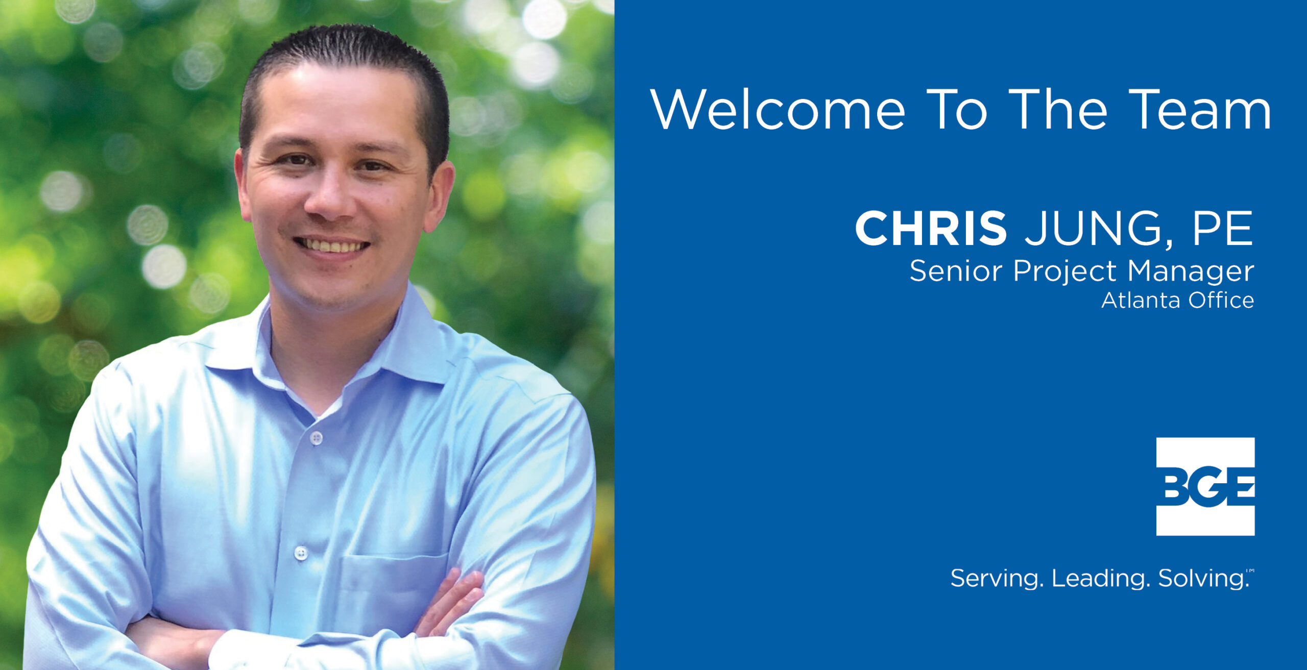 Welcome graphic to announce Chris Jung to BGE, Inc.