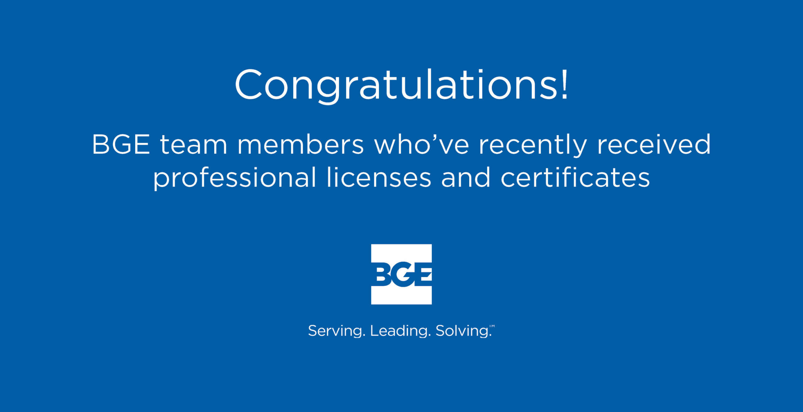 BGE Announces Its Newest Professional Licenses and Certificate Holders