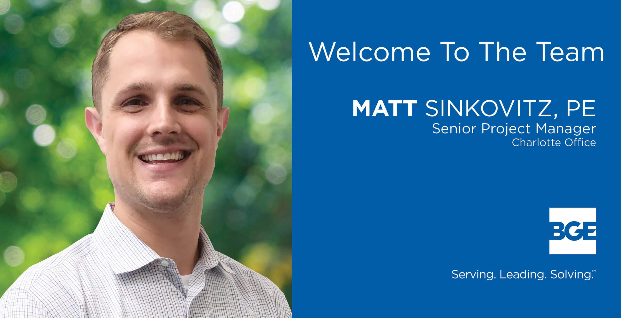 BGE Welcomes Matt Sinkovitz as Senior Project Manager