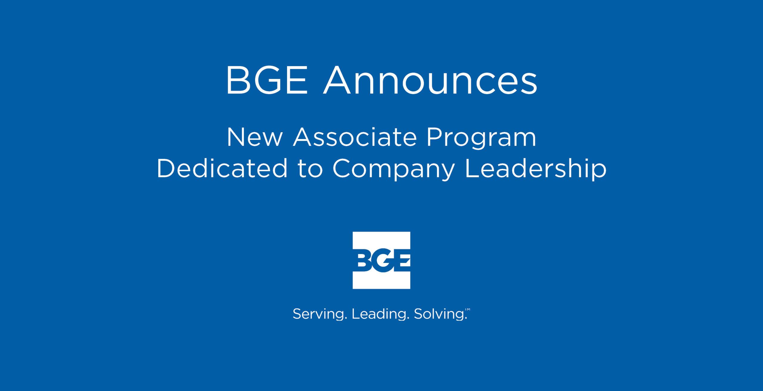 BGE Announces New Associate Program Dedicated to Company Leadership