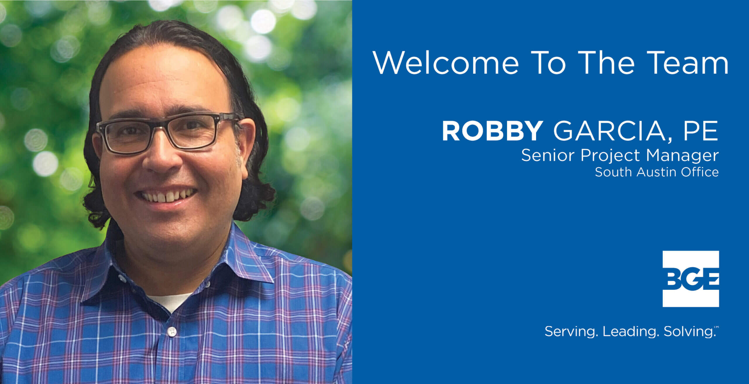 Welcome graphic for BGE, Inc. new hire Robby Garcia