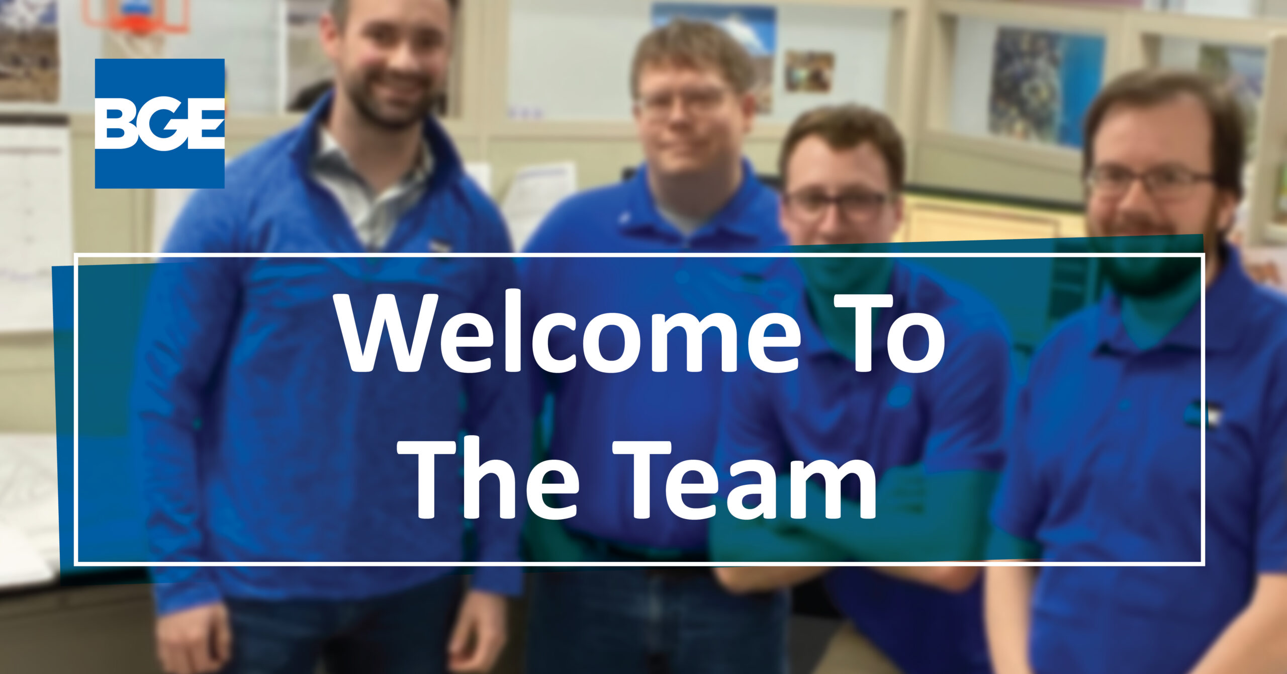 Welcome graphic for new hires at BGE, Inc. in August 2021.